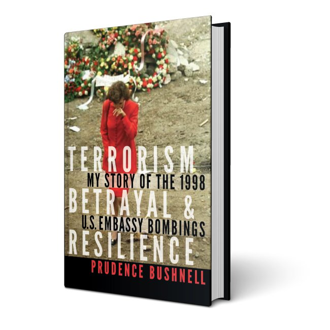 Terrorism, Betrayal, & Resilience: My Story of the 1998 US Embassy Bombings