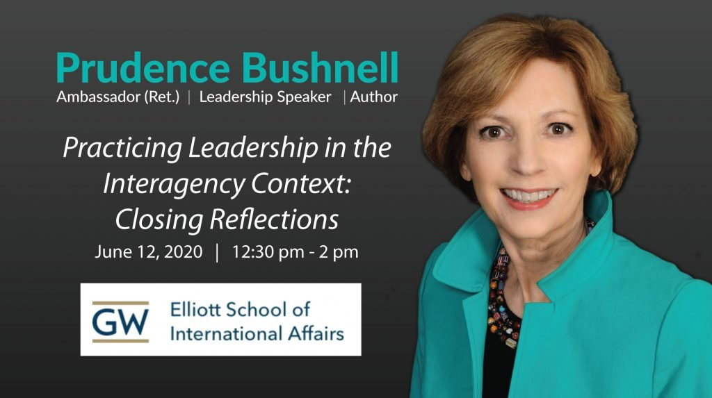 Practicing Leadership in the Interagency Context: Closing Reflections George Washington University Senior Manager Course in National Security Leadership, Elliot School of International Affairs. Lidner Family Commons